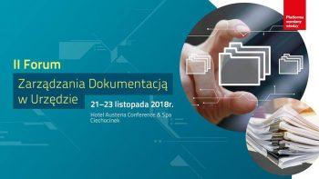 II Forum Zarządzania Dokumentacją w Urzędzie