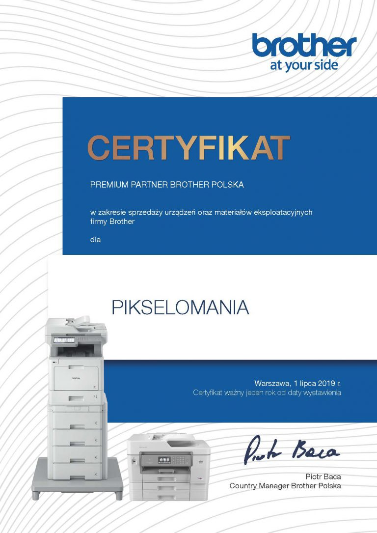 Pikselomania - Certyfikat Premium Partner Brother Polska