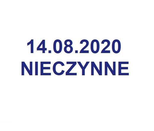 14 sierpień 2020 - nieczynne